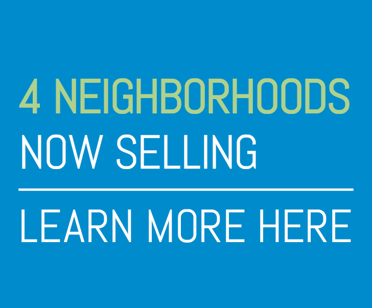 Four Neighborhoods Now Selling